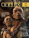 Cinefex No.29 日本版 −ジャックと天空の巨人−