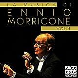La Musica di Ennio Morricone - Vol. 1