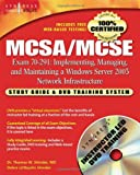 echange, troc Dr Thomas W Shinder, Syngress - MCSA/MCSE: Exam 70-291 : Implementing, Managing, and Maintaining a Windows Server 2003 Network Infrastructure: Study Guide & DV