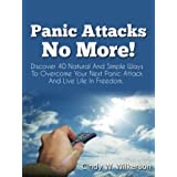 Panic Attacks - Panic Attacks No Moreby Cindy W Wilkerson