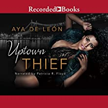 Uptown Thief Audiobook by Aya De Leon Narrated by Patricia R. Floyd