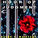 Hour of Judgment: Jurisdiction Universe, Book 3 (       UNABRIDGED) by Susan R. Matthews Narrated by Stefan Rudnicki