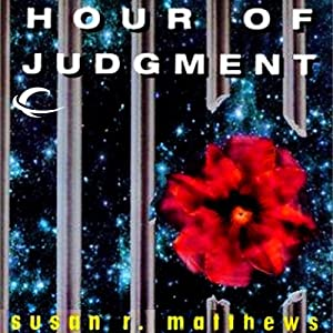 Hour of Judgment: Jurisdiction Universe, Book 3 | [Susan R. Matthews]