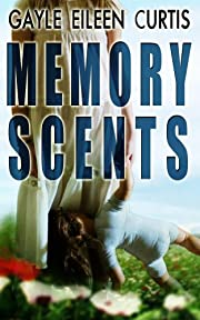 Memory Scents: A Psychological Thriller