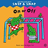On or Off (Snip & Snap) (1408316161) by Fox, Diane