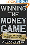 Winning The Money Game: Lessons Learn...