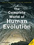 The Complete World of Human Evolution...
