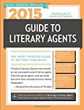 2015 Guide to Literary Agents: The Most Trusted Guide to Getting Published (Market)