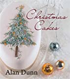 img - for Alan Dunn's Christmas Cakes book / textbook / text book