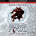 The Lost Colony: Artemis Fowl, Book 5
