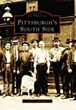 Pittsburgh s South Side (PA) (Images of America)