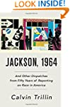 Jackson, 1964: And Other Dispatches f...