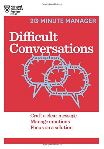 Difficult Conversations (HBR 20-Minute Manager Series) PDF
