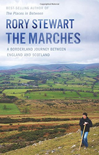 The Marches: A Borderland Journey between England and Scotland cover