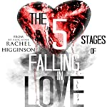 The Five Stages of Falling in Love | Rachel Higginson