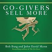 Go-Givers Sell More | [Bob Burg, John Mann]