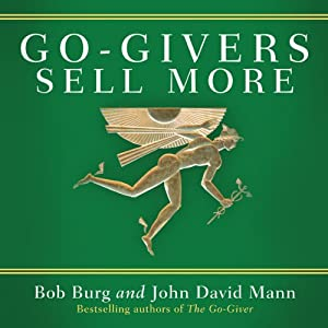Go-Givers Sell More | [Bob Burg, John Mann]