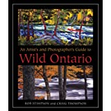 An Artist's and Photographer's Guide to Wild Ontarioby Rob Stimpson