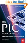 The PIC Microcontroller: Your Persona...