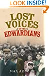 Lost Voices of the Edwardians: 1901-1...