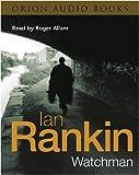 Watchman Ian Rankin