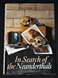 img - for In Search of the Neanderthals: Solving the Puzzle of Human Origins book / textbook / text book
