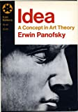 Idea: A Concept in Art Theory (0064300498) by Panofsky, Erwin