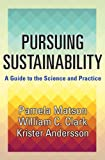 img - for Pursuing Sustainability: A Guide to the Science and Practice book / textbook / text book