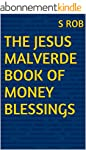 THE JESUS MALVERDE BOOK OF MONEY BLES...