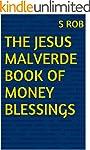THE JESUS MALVERDE BOOK OF MONEY BLES...