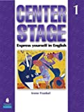 Center Stage 1: Express Yourself in English