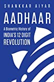 #10: Aadhaar A Biometric History of India's 12-Digit Revolution