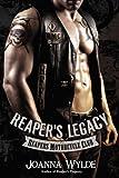 Reaper's Legacy: Reapers Motorcycle Club