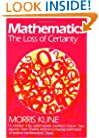 Mathematics: The Loss of Certainty (Galaxy Books)