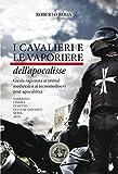 I cavalieri e le vaporiere dell'apocalisse (Saggi & Tesi) (Italian Edition)