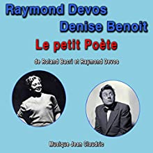 Le Petit Poète   Livre audio Auteur(s) : Roland Bacri Narrateur(s) : Raymond Devos, Denise Benoit