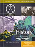 History: Causes, Practices and Effects of Wars for the IB Diploma