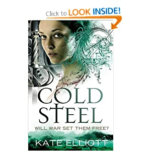 Cold Steel (The Spiritwalker Trilogy) by Kate Elliott