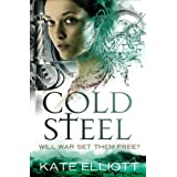 Cold Steel (The Spiritwalker Trilogy) ~ Kate Elliott