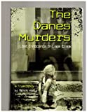 The Danes Murders: Lost Innocence in Lees Creek