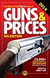 The Official Gun Digest Book of Guns & Prices 2014