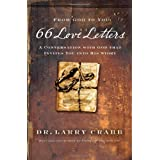 66 Love Letters: A Conversation with God That Invites You into His Storyby Larry Crabb