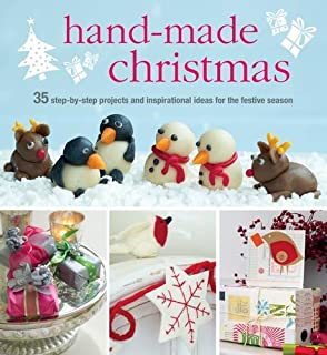 Book Cover: Handmade Christmas: Over 35 Step-by-step Projects and Inspirational Ideas for the Festive Season