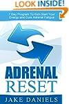 Adrenal Reset: 7 Day Program To Kick-...