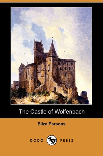 The Castle of Wolfenbach (Dodo Press)