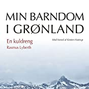En kuldreng (Min barndom i Grønland) | Rasmus Lyberth