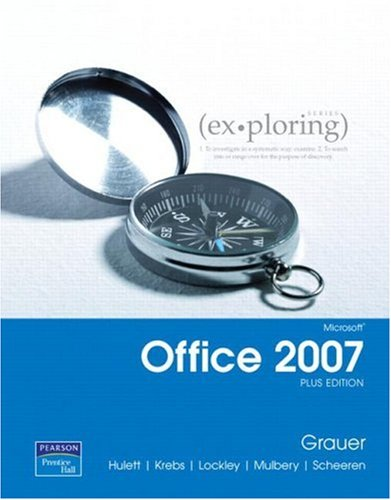 Exploring Microsoft Office 2007 Plus Edition