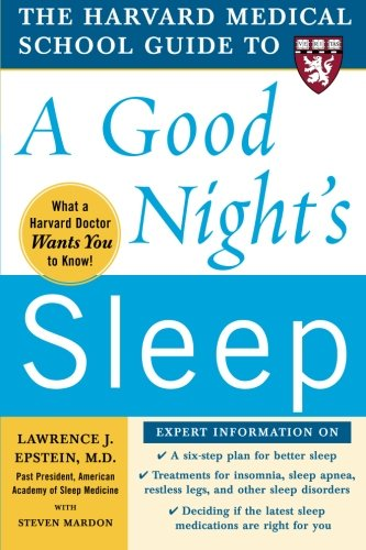 The Harvard Medical School Guide to a Good Night's Sleep (Harvard Medical School Guides) (Medical Goods compare prices)