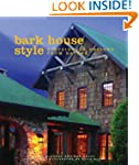 Bark House Style: Sustainable Designs...