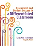 img - for Assessment and Student Success in a Differentiated Classroom by Carol Ann Tomlinson (2013-09-05) book / textbook / text book